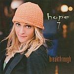Hope 7 Breakthrough