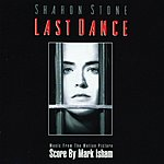 Mark Isham Last Dance: Music From The Motion Picture
