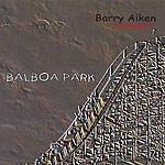 Barry Aiken Balboa Park