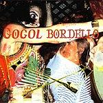 Gogol Bordello Gogol Borrdello