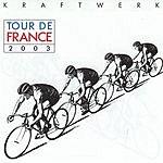 Kraftwerk Tour De France 2003