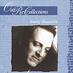 Randy Stonehill Our Recollections