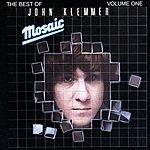 John Klemmer Mosaic: The Best Of John Klemmer, Vol.1