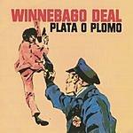 Winnebago Deal Plata O Plomo