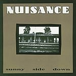 Nuisance Sunny Side Down