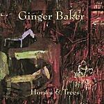 Ginger Baker Horses & Trees