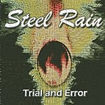 Steelrain Trial and Error