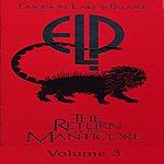 Emerson, Lake & Palmer The Return Of The Manticore, Vol.3