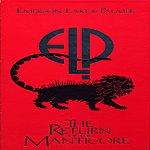 Emerson, Lake & Palmer Return Of The Manticore