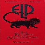 Emerson, Lake & Palmer The Return Of The Manticore, Vol.1