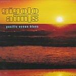 Gigolo Aunts Pacific Ocean Blues