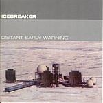 Icebreaker Distant Early Warning