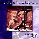 R. Carlos Nakai Carry The Gift