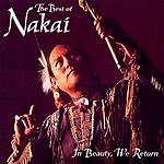 R. Carlos Nakai In Beauty, We Return: The Best Of Nakai