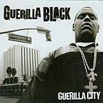 Guerilla Black Guerilla City