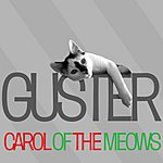 Guster Carol Of The Meows