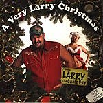 Larry The Cable Guy A Very Larry Christmas (Parental Advisory)