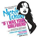 Nicole Wray If I Was Your Girlfriend
