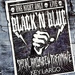 Black 'N Blue One Night Only Live