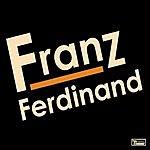 Franz Ferdinand Franz Ferdinand (Special Edition)