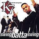 K7 Swing Batta Swing!