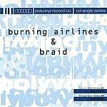 Burning Airlines Back Of Love/Always Something There To Remind Me - Split CD
