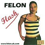 Felon Flash