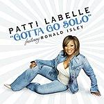 Patti LaBelle Gotta Go Solo