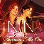 Nina Sky Turnin' Me On