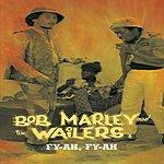 Bob Marley & The Wailers Fy-ah, Fy-ah: The JAD Masters 1967-1970