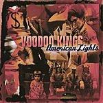 The Voodoo Kings American Lights