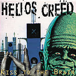 Helios Creed Kiss To The Brain