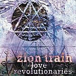 Zion Train Love Revolutionaries