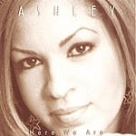 Ashley Here We Are (Maxi CD Single)