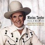 Moriss Taylor Volume III