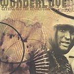 Wonderlove Getting Off The Revolution