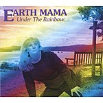 Earth Mama Under The Rainbow