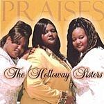 Holloway Sisters Prasies