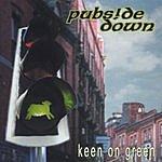 Pubside Down Keen On Green
