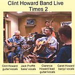 Clint Howard Clint Howard Band Live Times 2