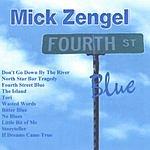 Mick Zengel Fourth Street Blue