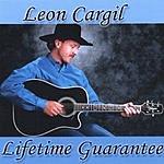 Leon Cargil Lifetime Guarantee