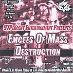 Nine Seven Emcees Of Mass Destruction