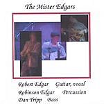 The Mister Edgars The Mister Edgars