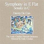 Danny De Can Symphony in E Flat/Sonata For Strings