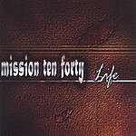 Mission TenForty Life