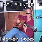 Jack Bunter Never Stop