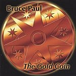 Bruce Paul The Gold Coin