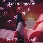 Thunderbrew Red White & Brew