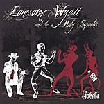 Lonesome Wyatt & The Holy Spooks Sabella